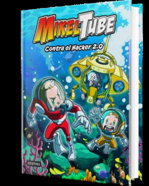 MikelTube contra el Hacker 2.0